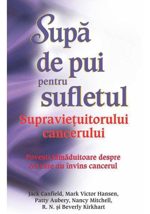 Supa de pui pentru sufletul supravietuitorului cancerului imagine