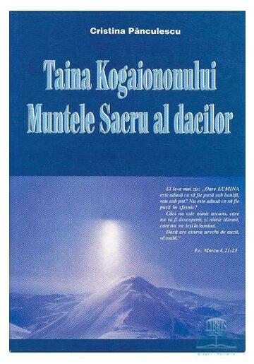 Taina Kogaionului, muntele sacru al dacilor