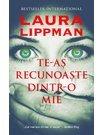 Te-as recunoaste dintr-o mie - Laura Lippman
