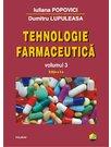 Tehnologie farmaceutica. Volumul III