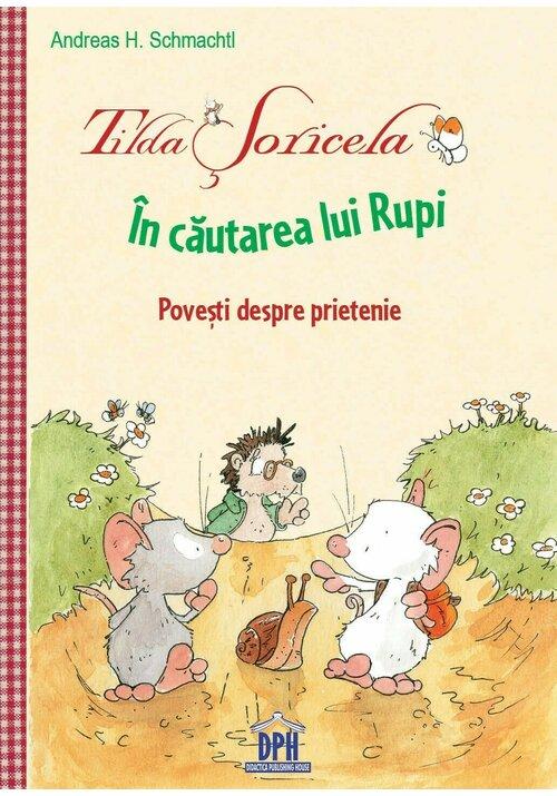 Tilda Soricela - In cautarea lui Rupi imagine librex.ro 2021