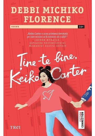 Tine-te bine Keiko Carter