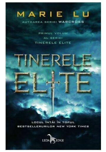Tinerele Elite. Seria Tinerele Elite Vol. 1