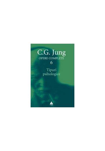 Tipuri psihologice - Opere Complete, vol. 6