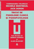 Tratat de psihologie clinica si psihopatologie