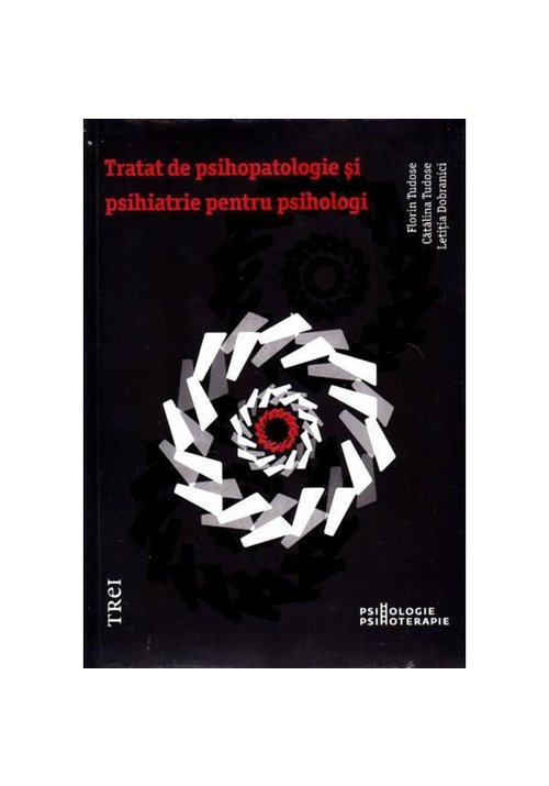 Tratat de psihopatologie si psihiatrie pentru psihologi imagine librex.ro 2021