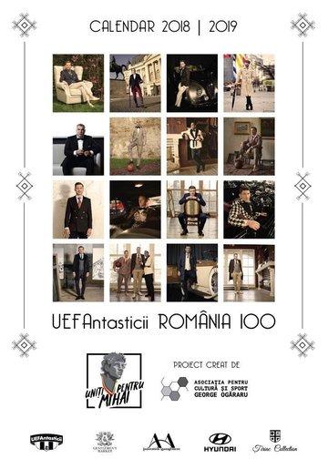 UEFAntasticii România 100. Calendar 2018 | 2019.