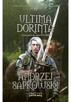 Ultima dorinta, Seria Witcher Vol I