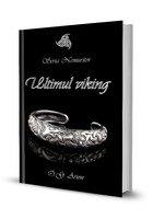 Ultimul viking - Seria Nemuritor Vol.1