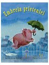 Umbrela prieteniei