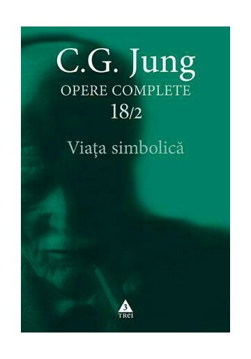 Viata simbolica - Opere complete 18/2