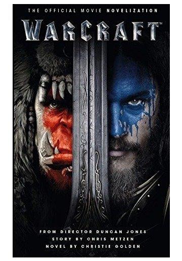 Warcraft - The Official Movie Novelization