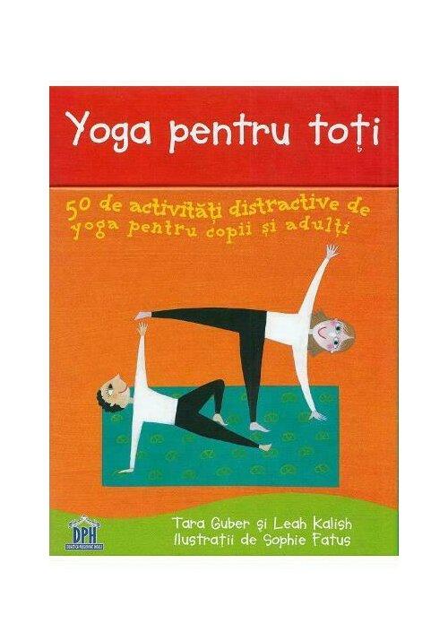 Imagine Yoga Pentru Toti - 50 De Activitati Distractive Copii Si Adulti