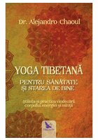 Yoga tibetana pentru sanatate si starea de bine