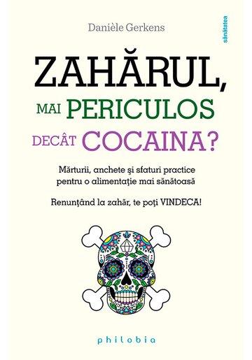 Zaharul - mai periculos decat cocaina
