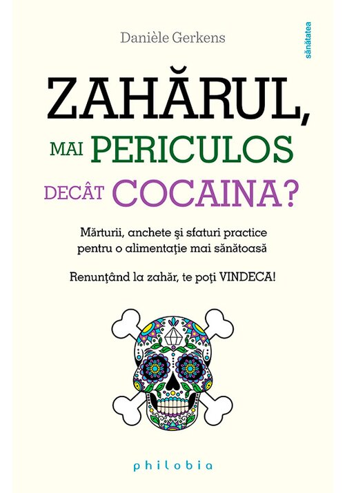 Zaharul - mai periculos decat cocaina imagine librex.ro 2021