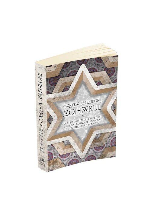 Zoharul - Cartea Splendorii - Cartea Misterului Pecetluit, Marea Adunare Sfanta si Mica Adunare Sfanta imagine librex.ro 2021