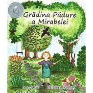 Gradina-padure a Mirabelei